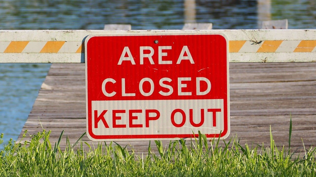 Area Closed - Keep Out